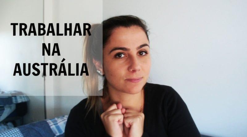 trabalhar no intercâmbio para a Austrália