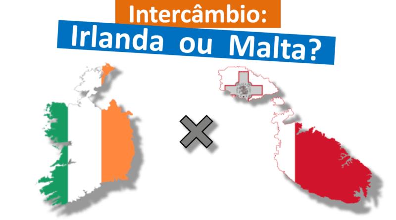 Intercâmbio Irlanda ou Malta