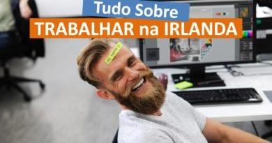 [GUIA] Trabalhar na Irlanda: Vagas, Vistos, Salários, Cultura e mais!