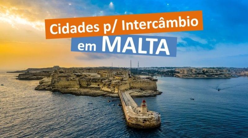 Cidades para Intercâmbio em Malta