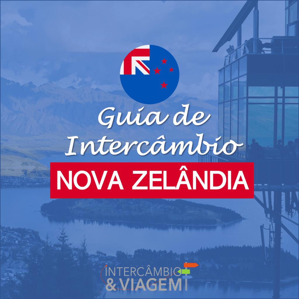 Guia de Intercâmbio na Nova Zelândia