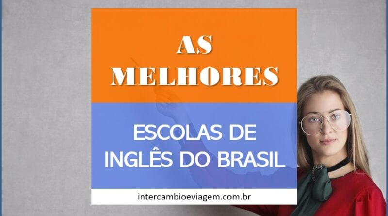 As Melhores Escolas de Inglês do Brasil