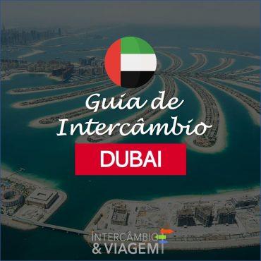 Guia de Intercâmbio em Dubai